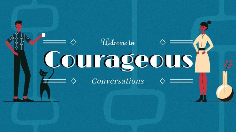 Courageous Conversations module